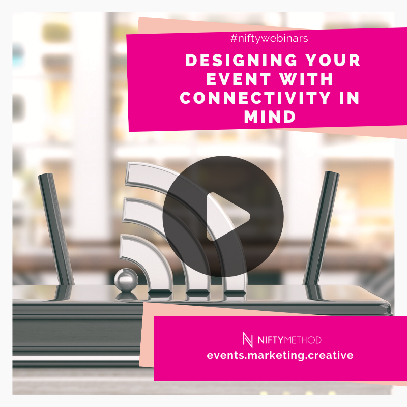 Designing Your Event with Connectivity in Mind